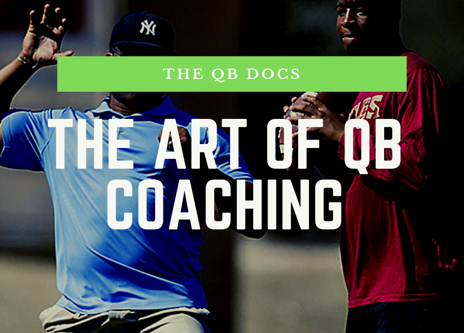 The Art of QB Coaching