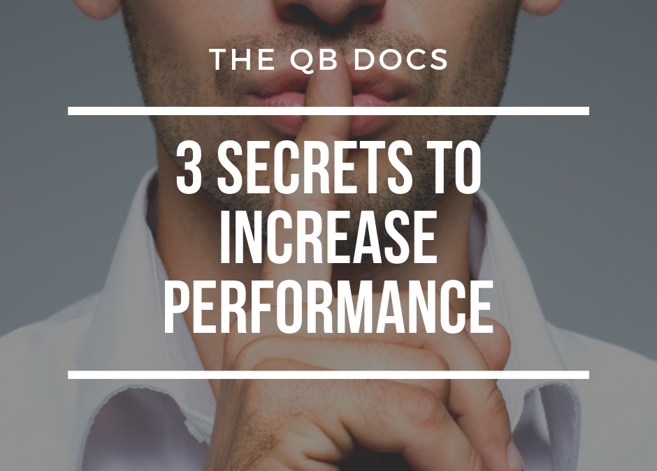 3 Secrets to Increase Performance