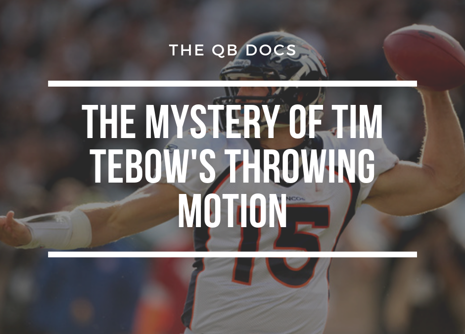 The Mystery of Tim Tebow's Throwing Motion