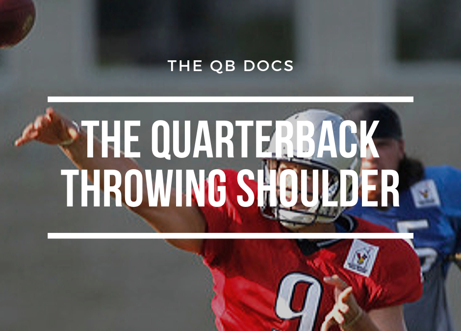 The Quarterback Throwing Shoulder