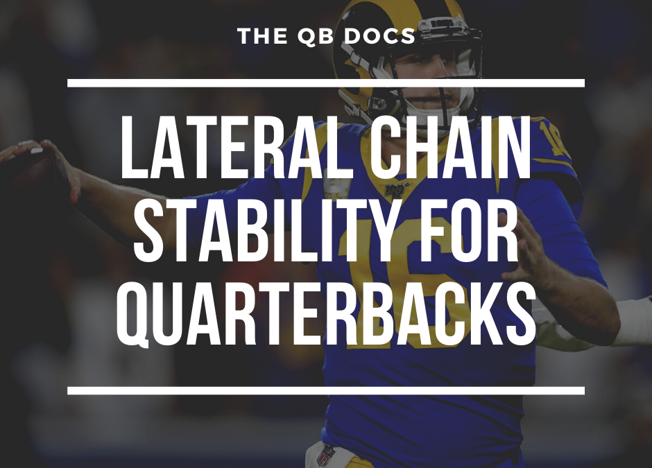 Lateral Chain Stability For Quarterbacks