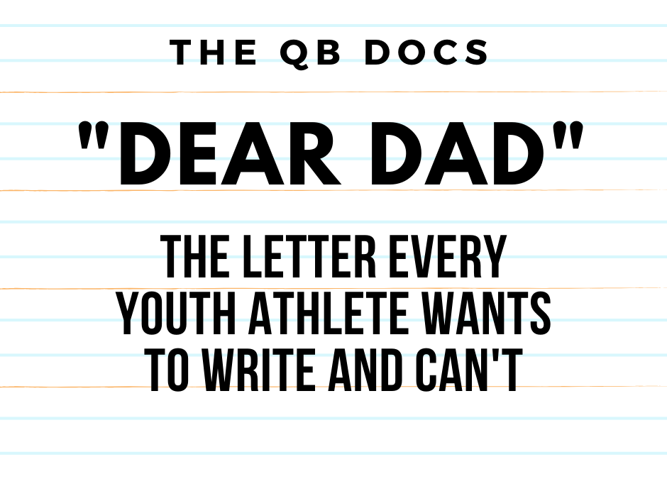 """Dear Dad"": The Letter Every Youth Athlete Wants to Write and Can't"