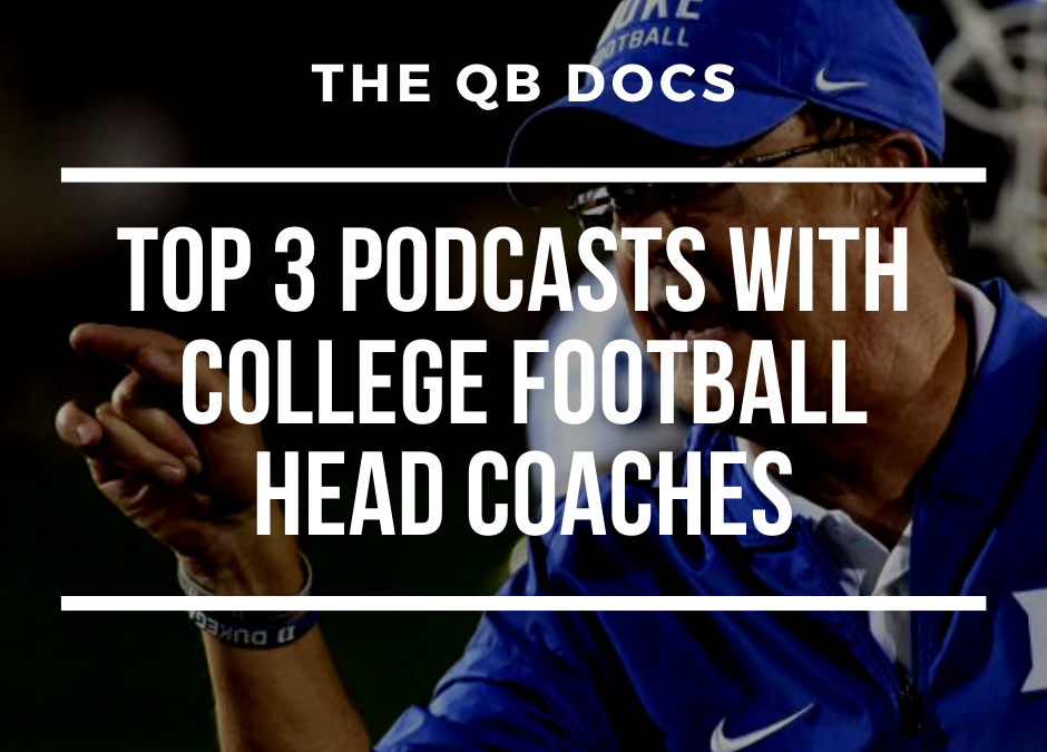 Top 3 Podcasts With College Football Head Coaches
