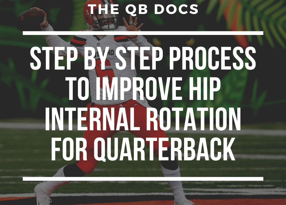 Step by Step Process to Improve Hip Internal Rotation For Quarterbacks
