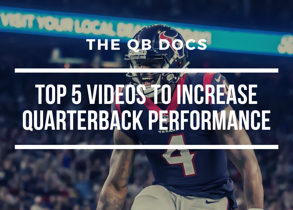 Top 5 Performance Videos For Quarterbacks